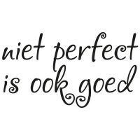 quote niet perfect is ook goed instaperfect